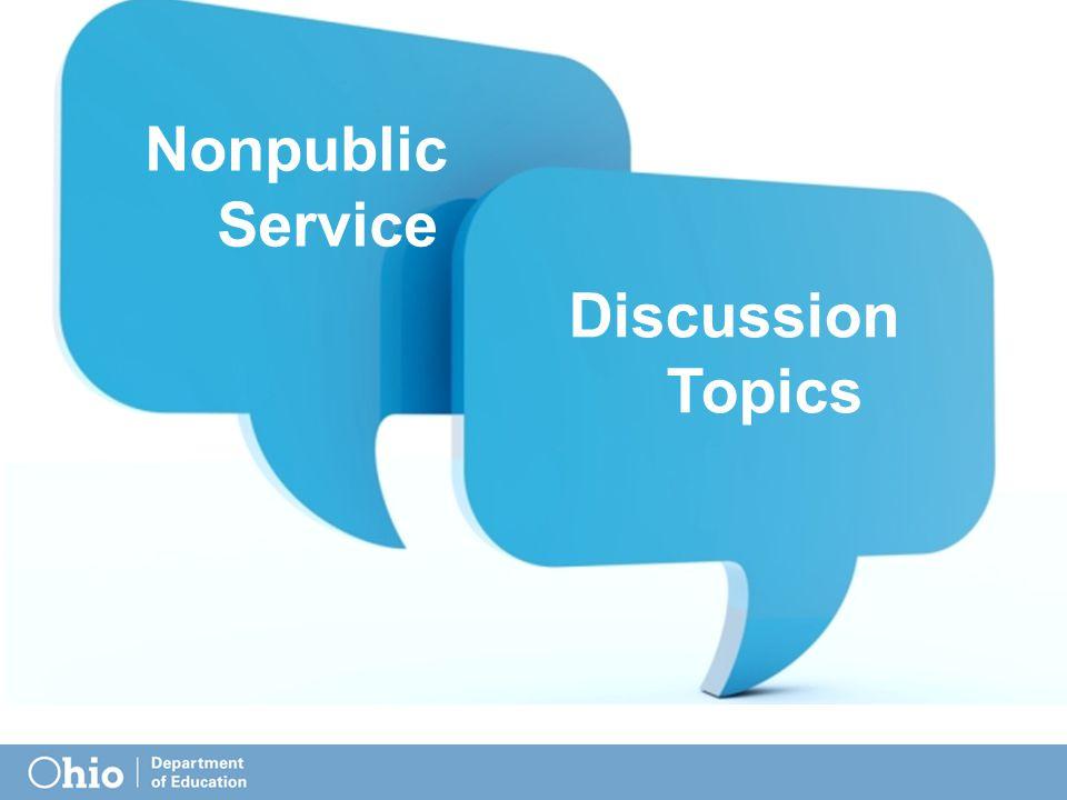 Nonpublic Service Discussion Topics