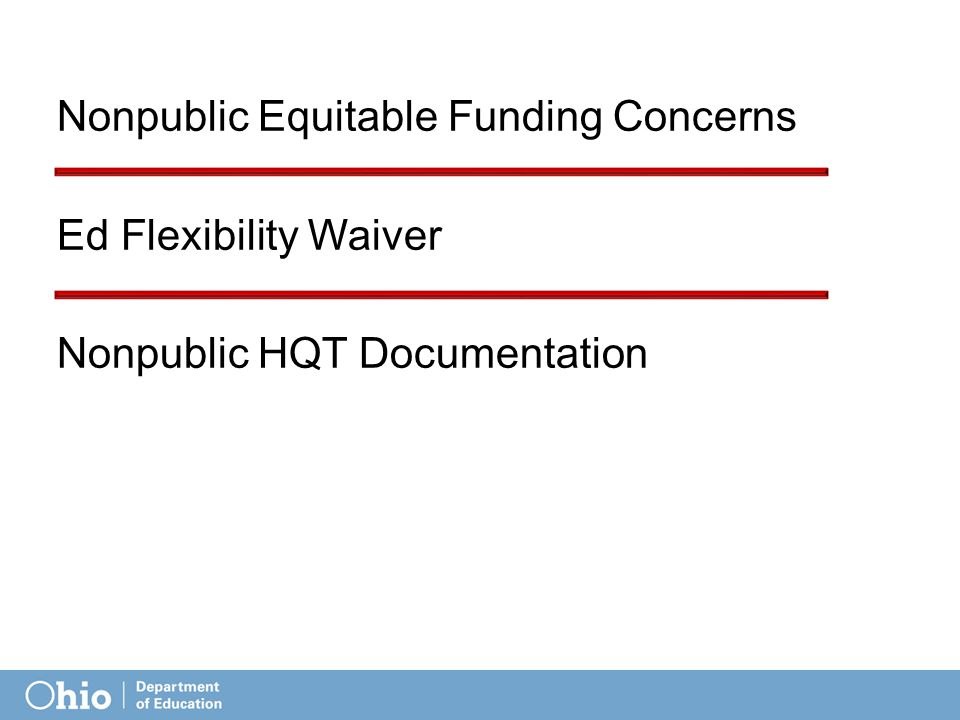 Nonpublic Equitable Funding Concerns Ed Flexibility Waiver Nonpublic HQT Documentation