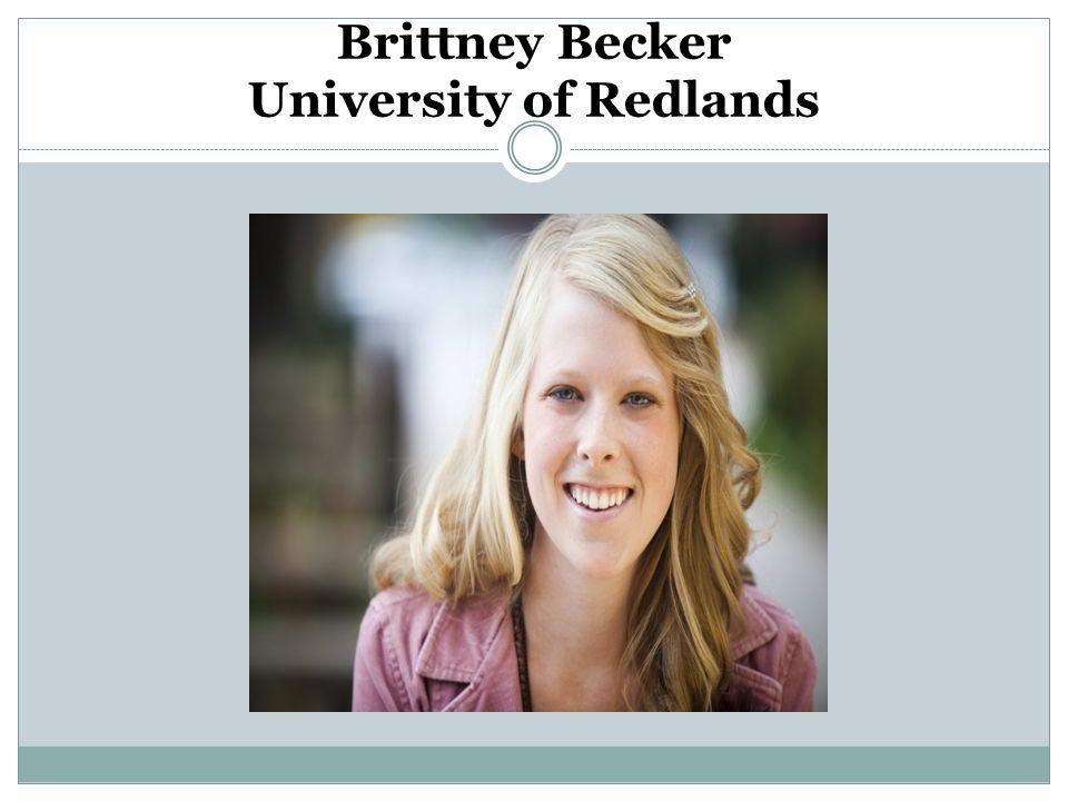 Brittney Becker University of Redlands