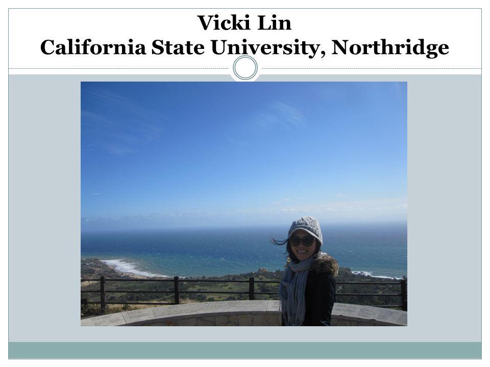 Vicki Lin California State University, Northridge