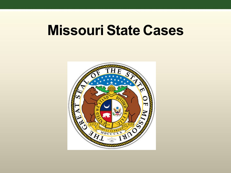Missouri State Cases