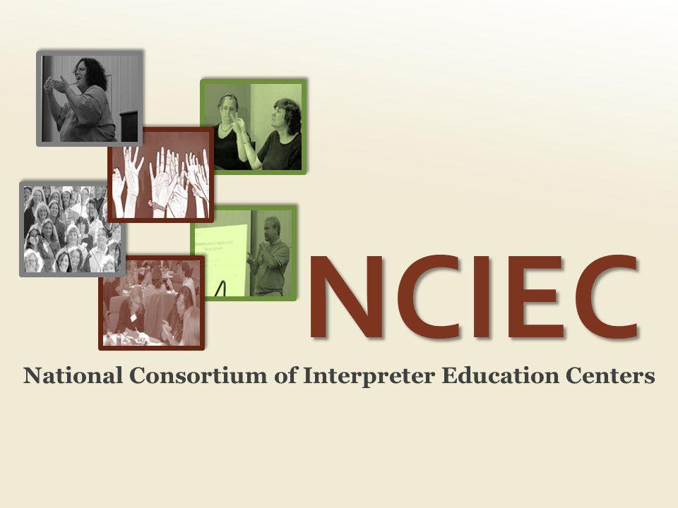 NCIEC National Consortium of Interpreter Education Centers