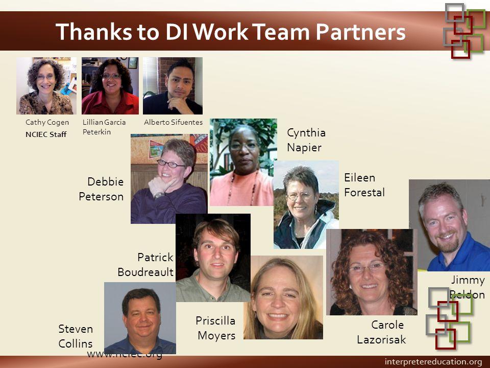 www.nciec.org Thanks to DI Work Team Partners Cathy CogenLillian Garcia Peterkin NCIEC Staff Carole Lazorisak Jimmy Beldon Eileen Forestal Cynthia Nap