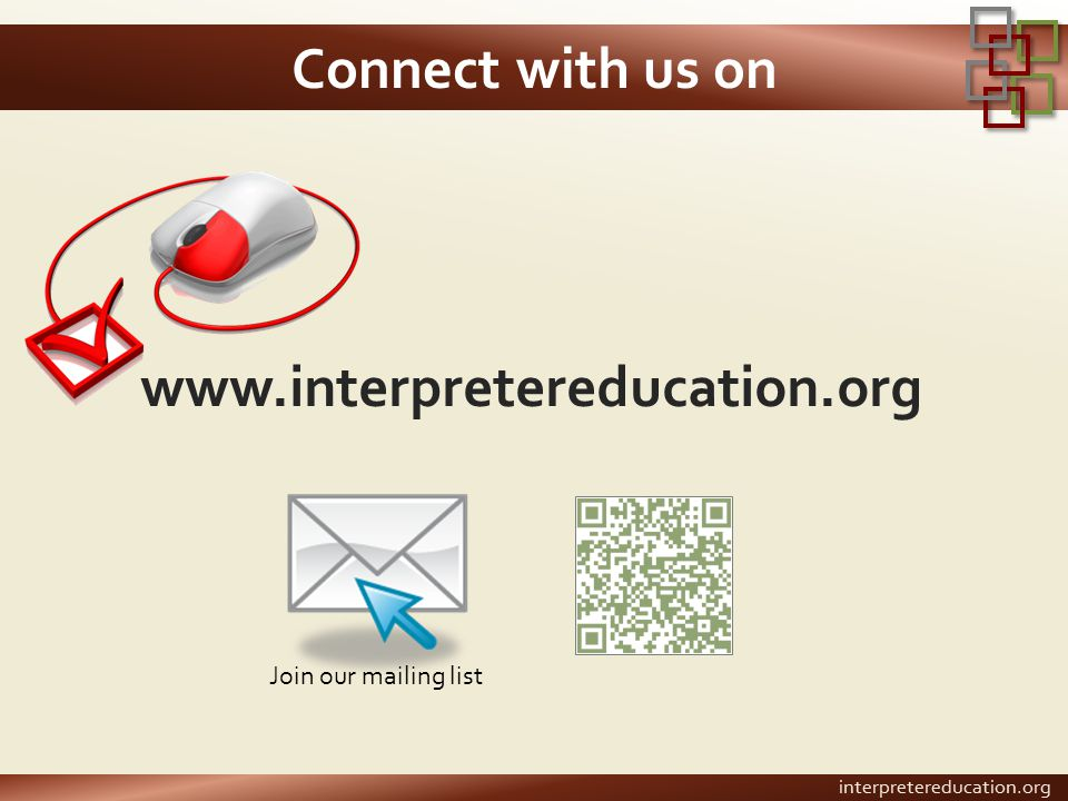 www.interpretereducation.org Connect with us on Join our mailing list