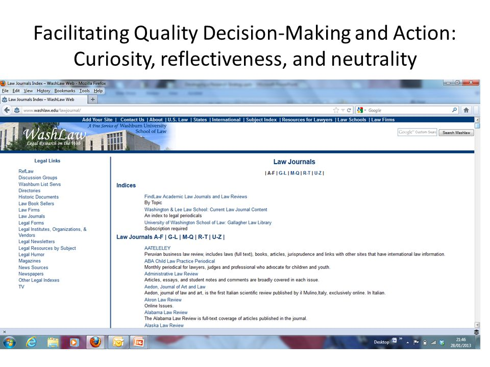 Facilitating Quality Decision-Making and Action: Curiosity, reflectiveness, and neutrality