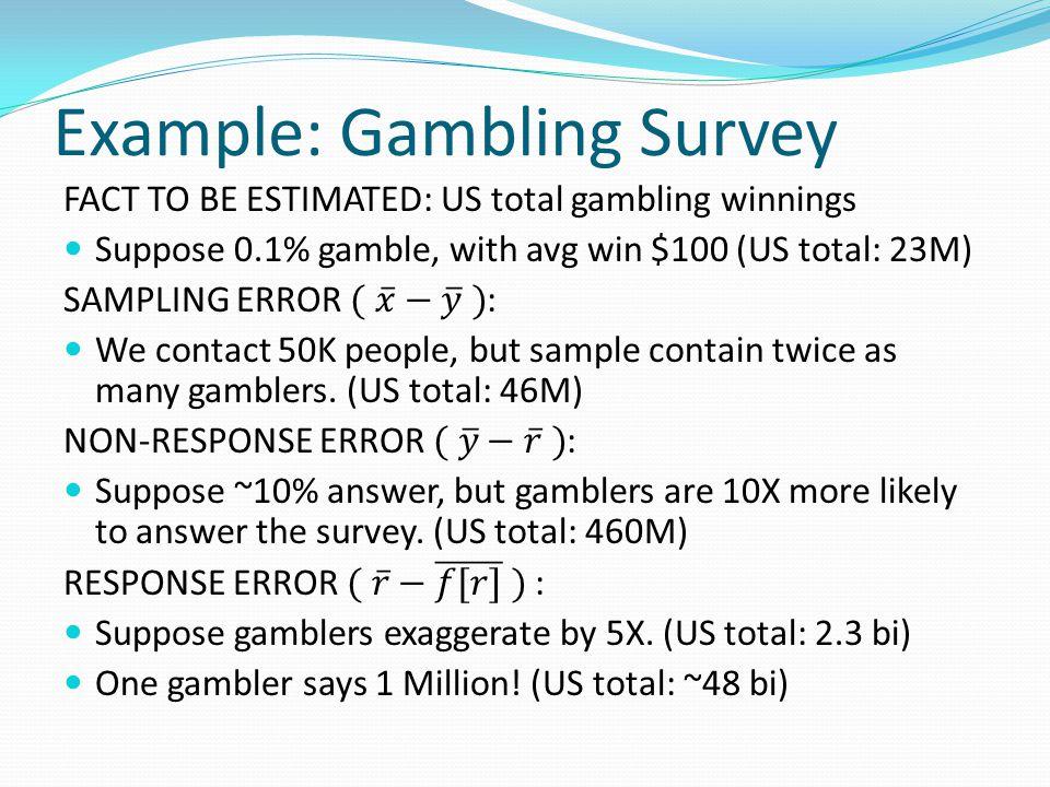 Example: Gambling Survey
