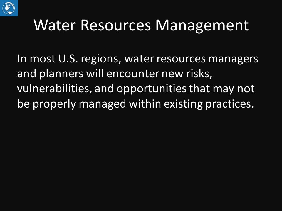 Water Resources Management In most U.S.