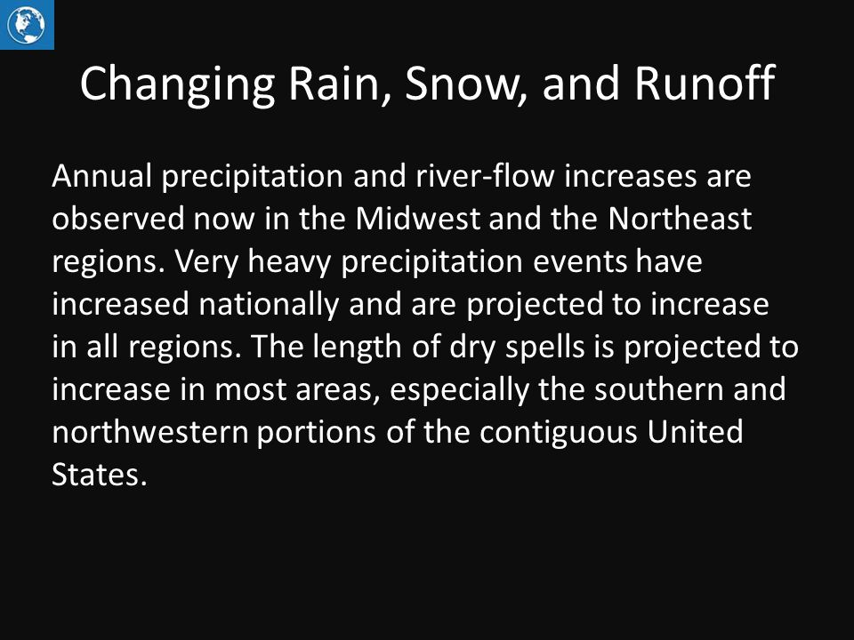 Projected Changes in Snow, Runoff, and Soil Moisture Figure source: Cayan et al. 2013