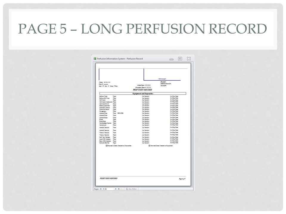 PAGE 5 – LONG PERFUSION RECORD