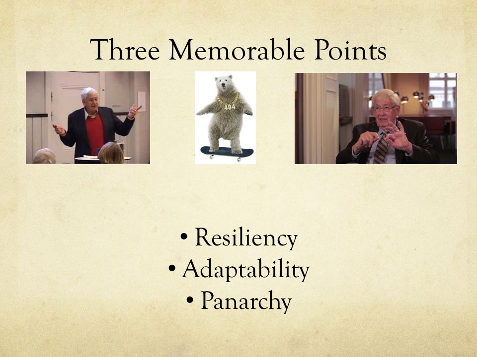 Three Memorable Points Resiliency Adaptability Panarchy