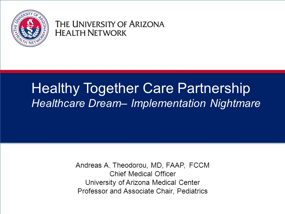 3 Amd Healthy Together Care Partnership Healthcare Dream– Implementation Nightmare 20 Andreas A.