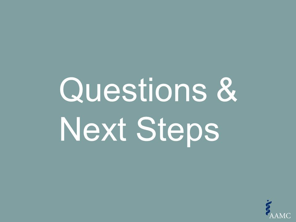 Questions & Next Steps
