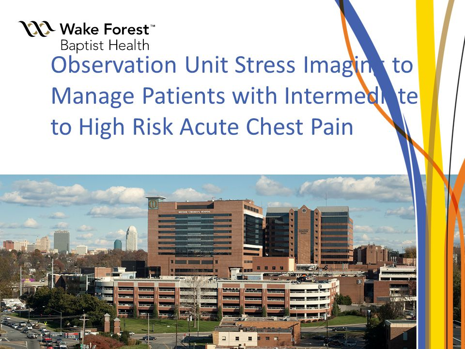 Observation Unit Stress Imaging to Manage Patients with Intermediate to High Risk Acute Chest Pain