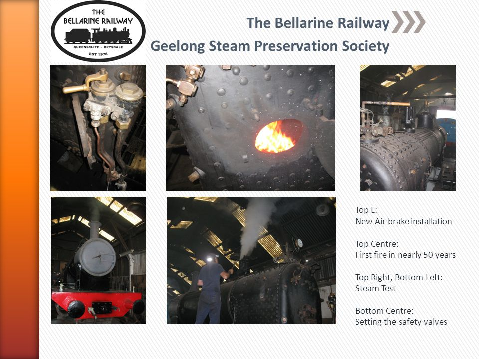 The Bellarine Railway Geelong Steam Preservation Society 1604 in as-purchased cndition prior to lifting at Rosewood Top L: New Air brake installation Top Centre: First fire in nearly 50 years Top Right, Bottom Left: Steam Test Bottom Centre: Setting the safety valves