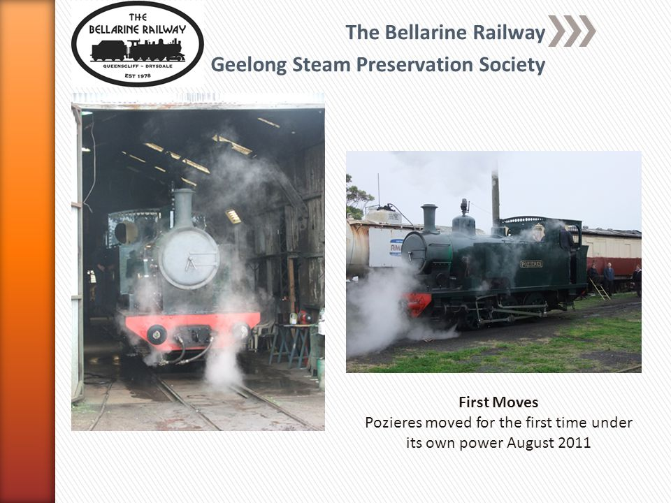 The Bellarine Railway Geelong Steam Preservation Society First Moves Pozieres moved for the first time under its own power August 2011