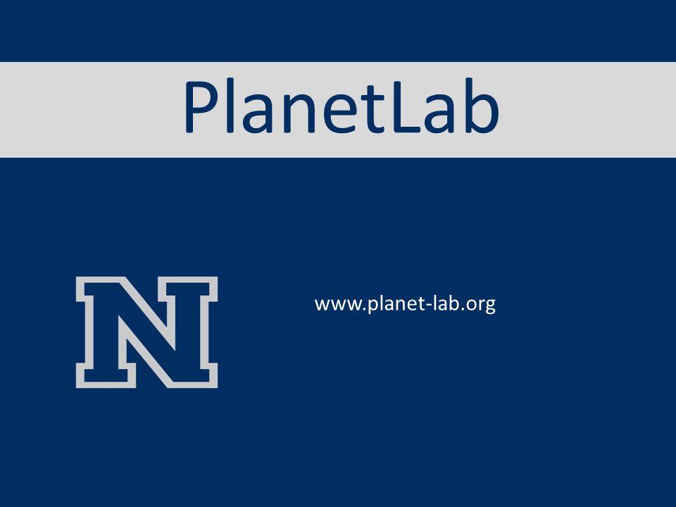 PlanetLab www.planet-lab.org