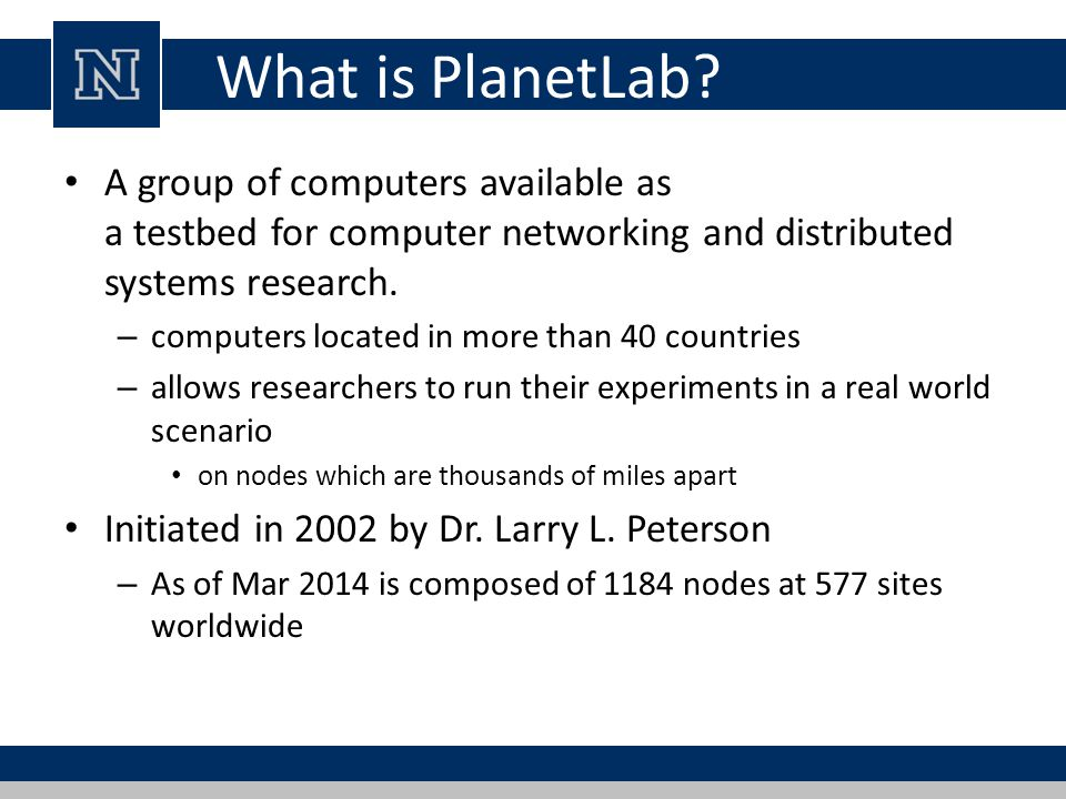 What is PlanetLab.