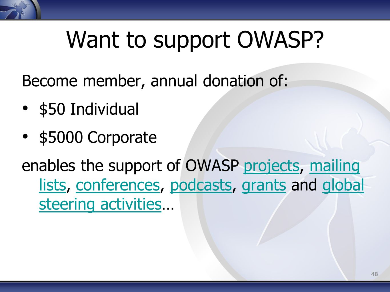 48 Want to support OWASP.