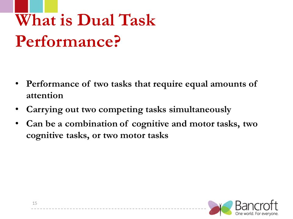 What is Dual Task Performance.