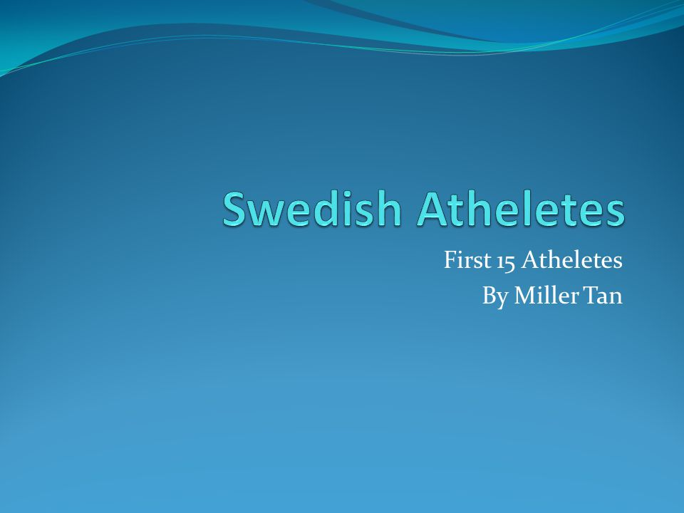 First 15 Atheletes By Miller Tan