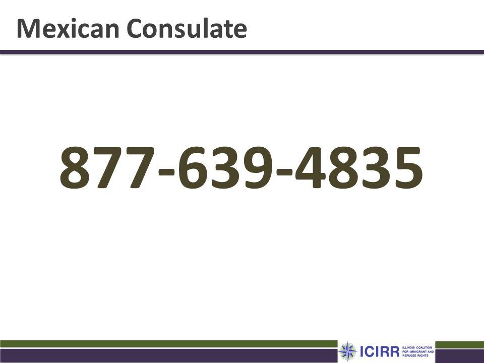 Mexican Consulate 877-639-4835