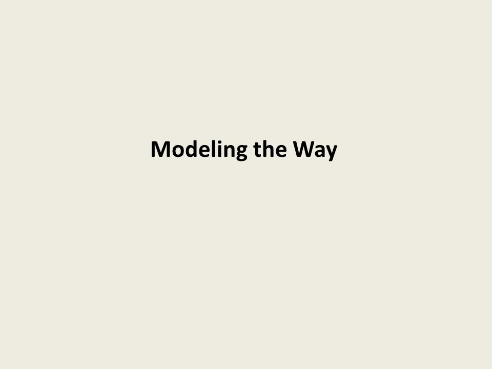 Modeling the Way
