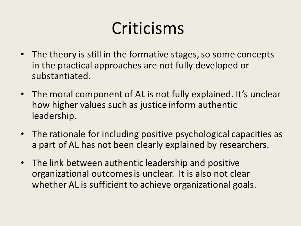 Criticisms The theory is still in the formative stages, so some concepts in the practical approaches are not fully developed or substantiated. The mor