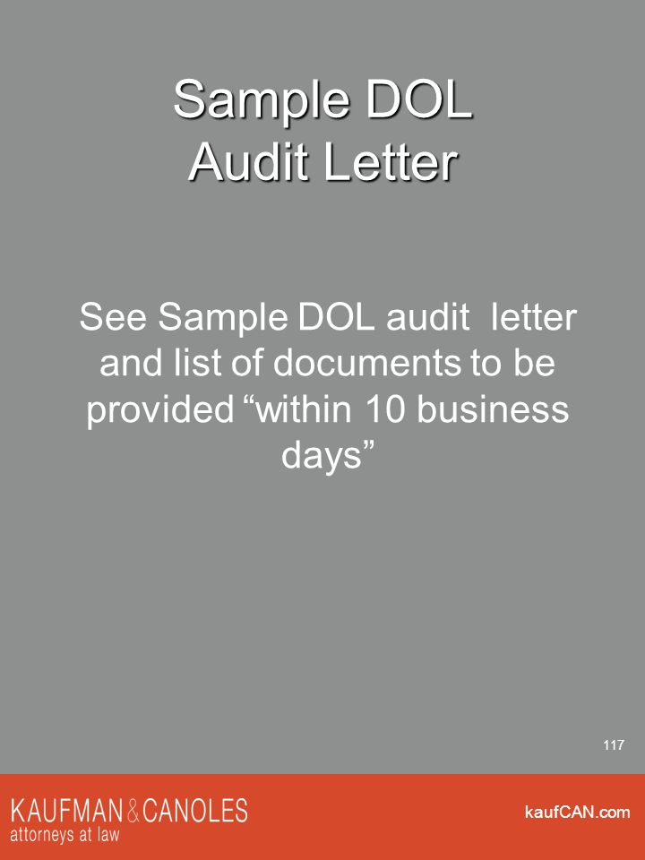 """kaufCAN.com 117 Sample DOL Audit Letter See Sample DOL audit letter and list of documents to be provided """"within 10 business days"""""""