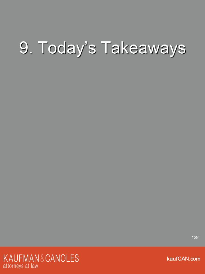 kaufCAN.com 128 9. Today's Takeaways