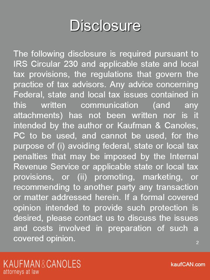 kaufCAN.com 43 Assessment and Collection Procedures IRS will match 2015 data from HHS, employer, insurers and employees (probably late 2016) and send a proposed penalty assessment for 2015 to employer Employer will have an opportunity to dispute/clarify the facts that led to the proposed assessment Ultimately IRS will bill the employer for the penalties (separate from other tax returns) Query for accountants: will GAAP require calculation/accrual of estimated penalties long before IRS assessment?