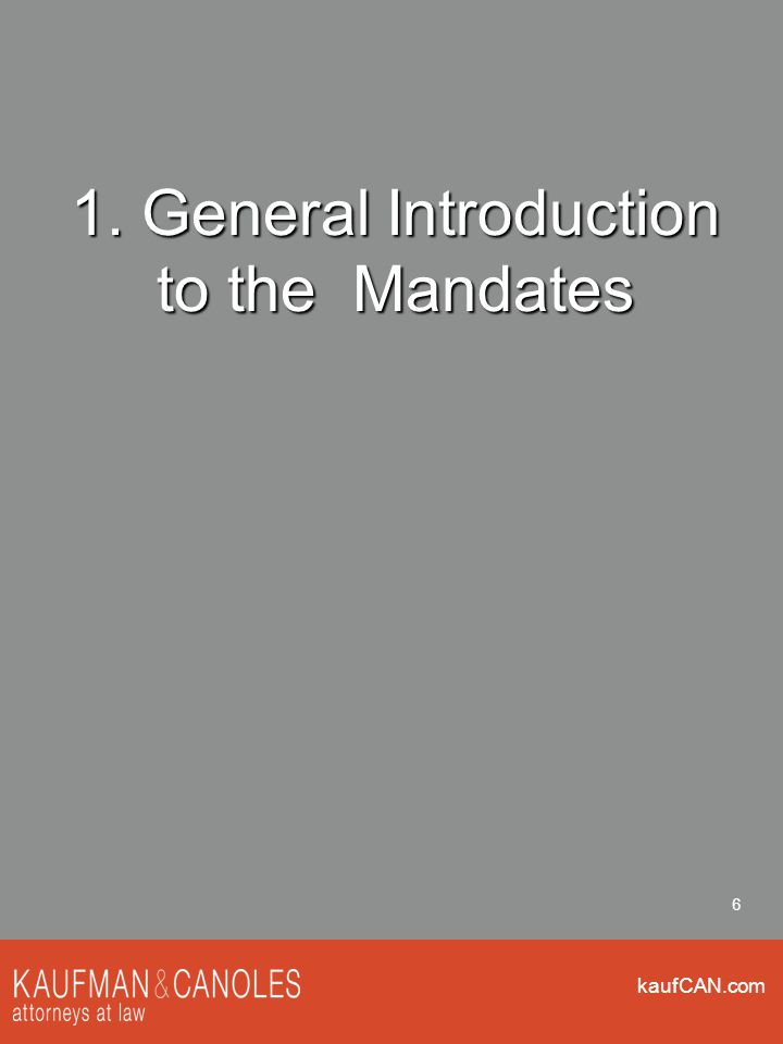 kaufCAN.com 6 1. General Introduction to the Mandates