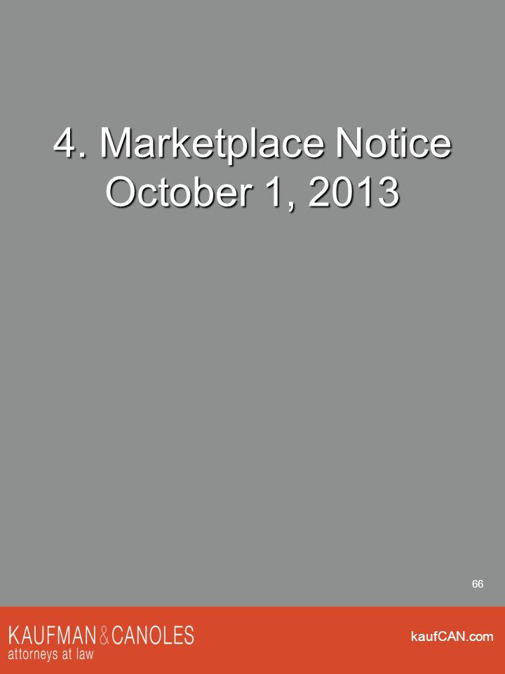 kaufCAN.com 66 4. Marketplace Notice October 1, 2013
