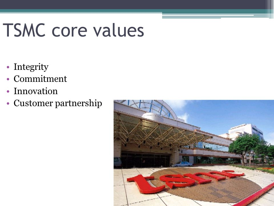 TSMC core values Integrity Commitment Innovation Customer partnership