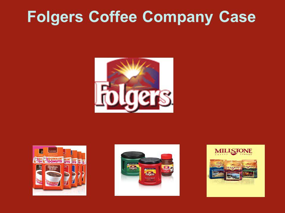 Folgers Coffee Company Case