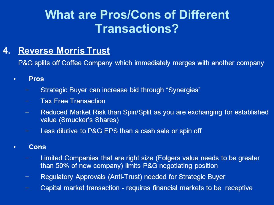 What are Pros/Cons of Different Transactions.