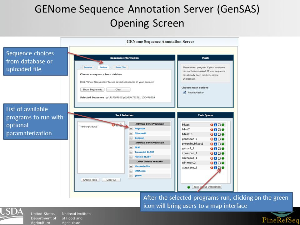 GENome Sequence Annotation Server (GenSAS) Opening Screen After the selected programs run, clicking on the green icon will bring users to a map interf
