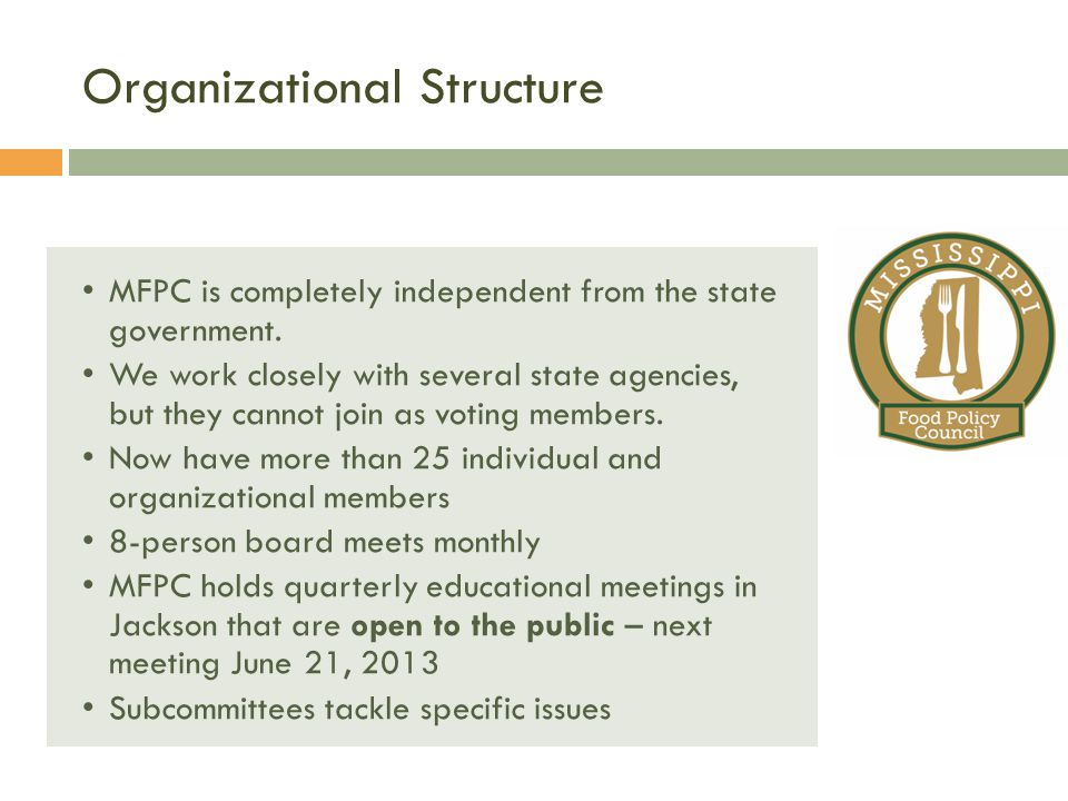 Organizational Structure MFPC Background MFPC is completely independent from the state government.