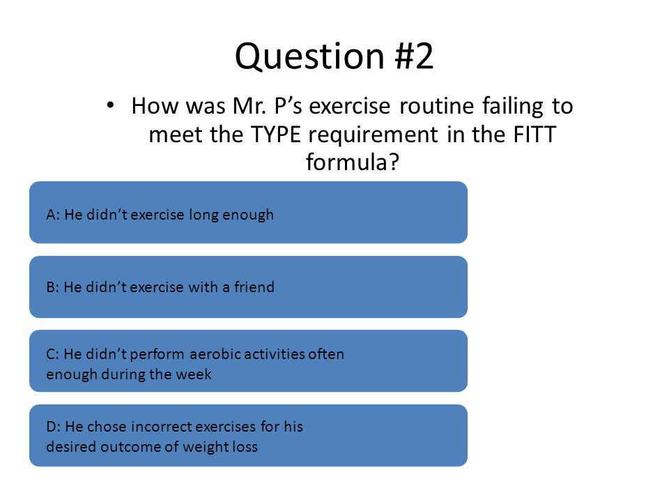 Question #2 How was Mr.