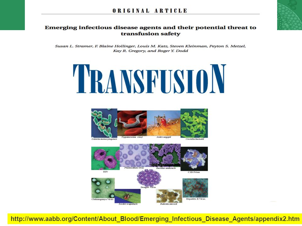 http://www.aabb.org/Content/About_Blood/Emerging_Infectious_Disease_Agents/appendix2.htm