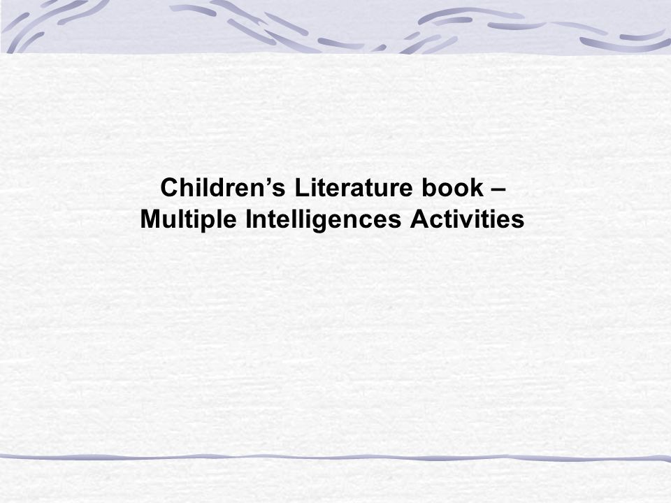 Children's Literature book – Multiple Intelligences Activities