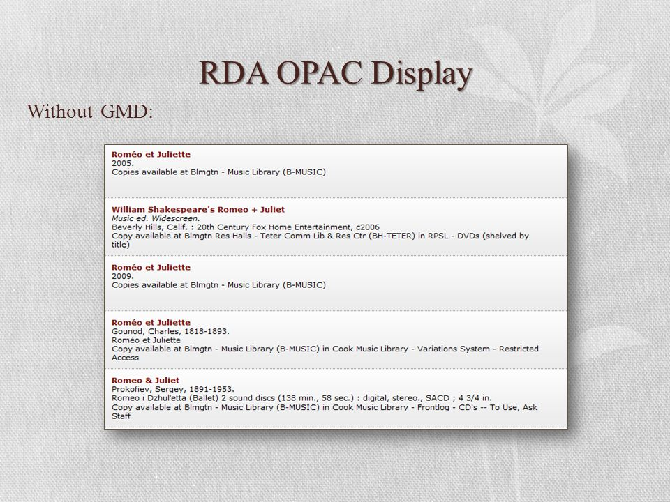 RDA OPAC Display Without GMD: