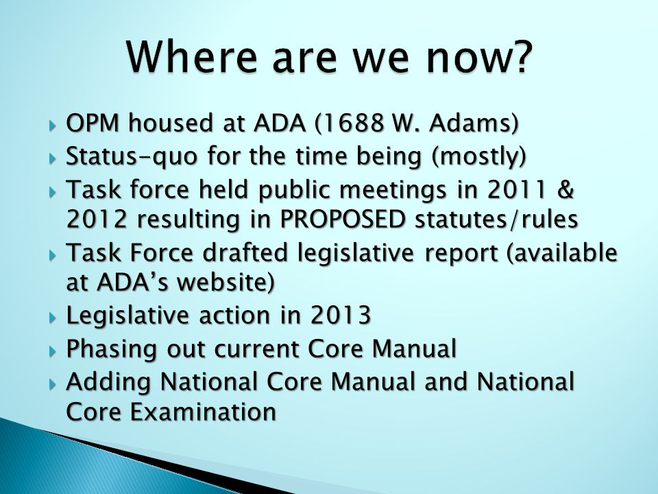  OPM housed at ADA (1688 W.