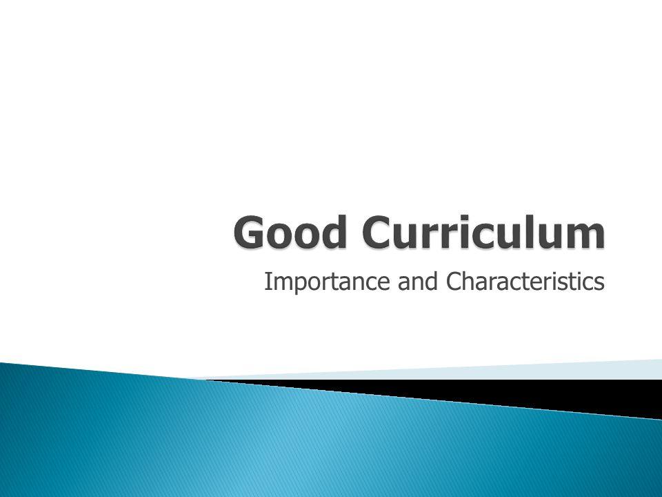 Importance and Characteristics