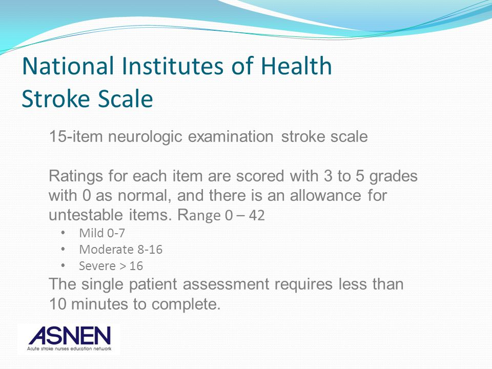 15-item neurologic examination stroke scale Ratings for each item are scored with 3 to 5 grades with 0 as normal, and there is an allowance for untestable items.