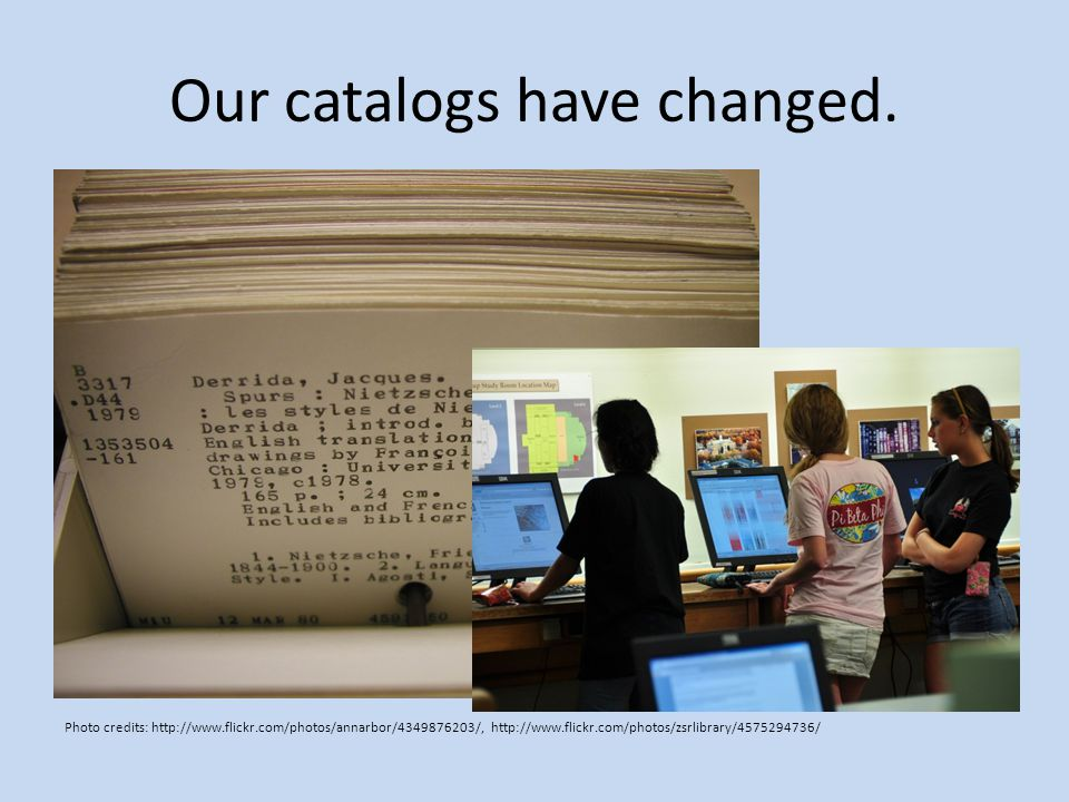 Our catalogs have changed.