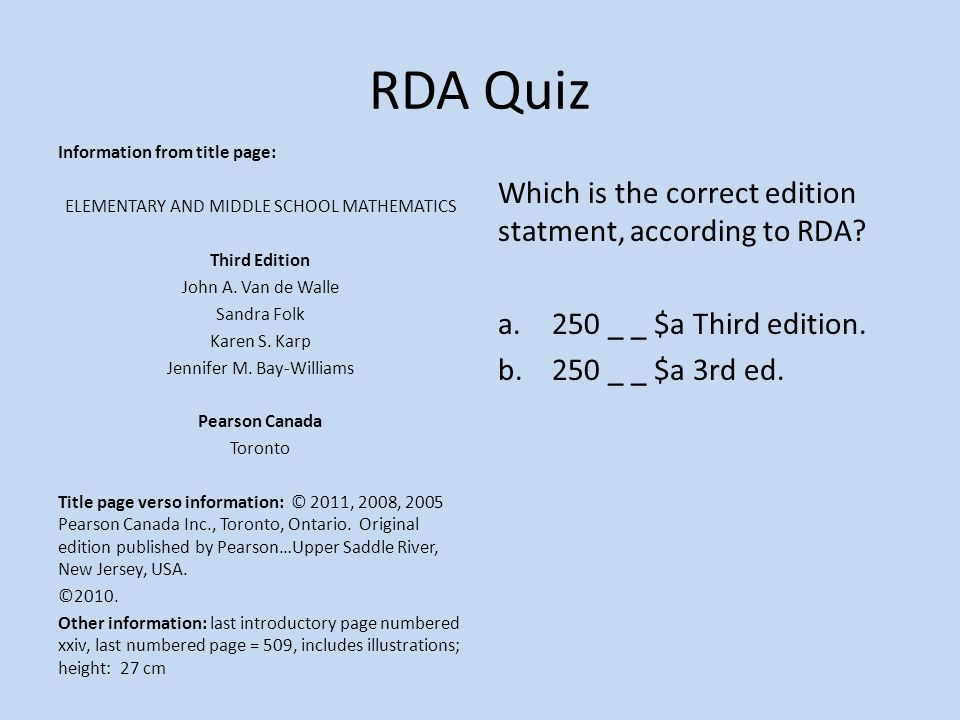 RDA Quiz Information from title page: ELEMENTARY AND MIDDLE SCHOOL MATHEMATICS Third Edition John A.