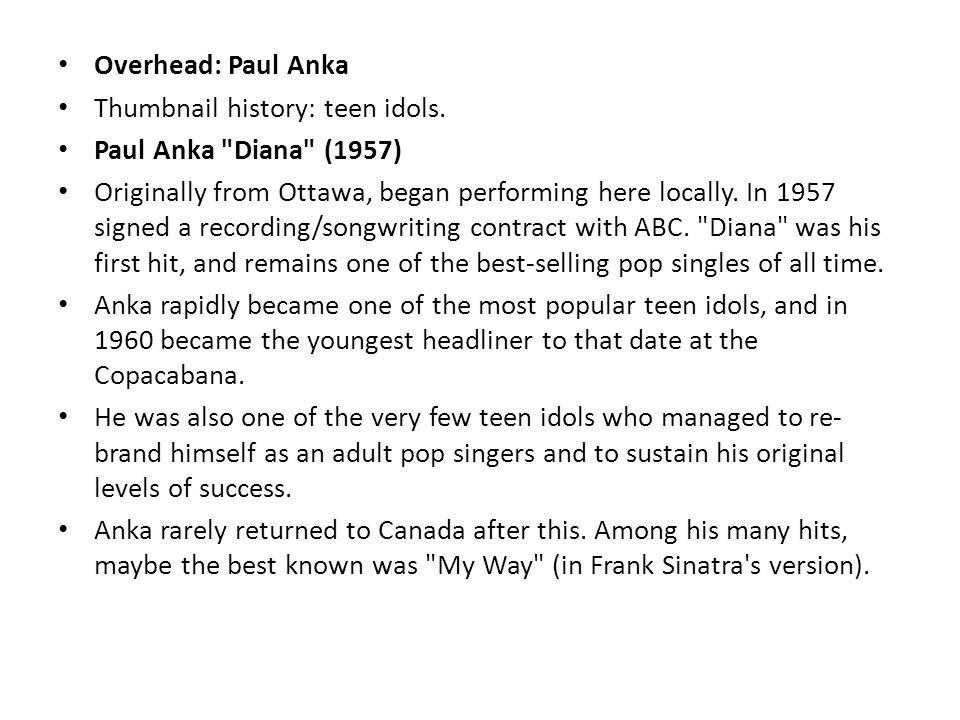 Overhead: Paul Anka Thumbnail history: teen idols.