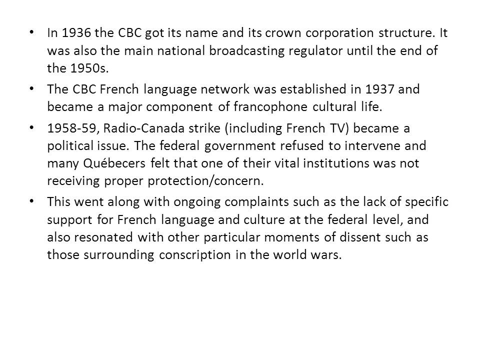 In 1936 the CBC got its name and its crown corporation structure.