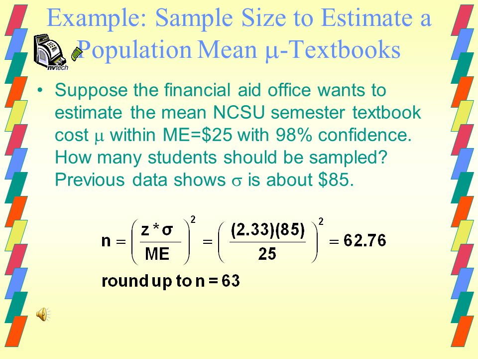 Example: sample size to estimate mean height µ of NCSU undergrad.