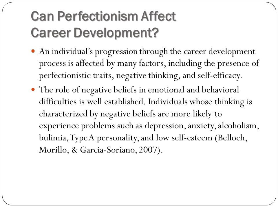 Can Perfectionism Affect Career Development.
